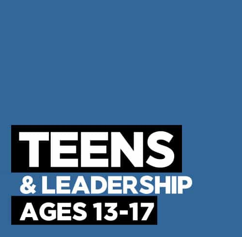 Teens & Leadership Camps